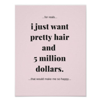 Funny Motivational Poster, Pretty Hair Poster