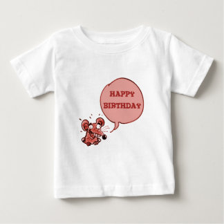 funny mouse say happy birthday baby T-Shirt