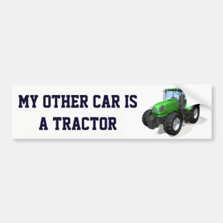 """Funny """"My Other Car Is a Tractor"""" Bumper Sticker"""