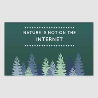 Funny Nature and Internet Quote Sticker