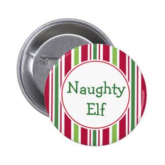 Funny Naughty Elf Christmas Party Button Pin