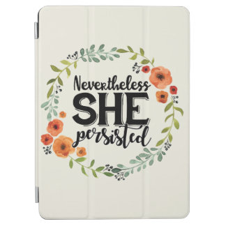 Funny Nevertheless she persisted cute vintage meme iPad Air Cover