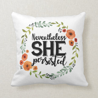 Funny Nevertheless she persisted cute vintage meme Throw Pillow