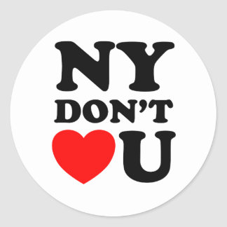 Funny New York Quote Heart Round Sticker