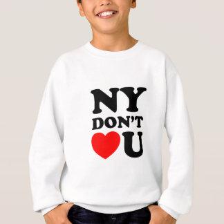 Funny New York Quote Heart Sweatshirt