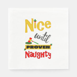 "Funny ""Nice Until Proven Naughty"" Christmas Paper Napkin"