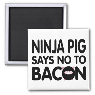 Funny Ninja Pig Says No to Bacon Square Magnet