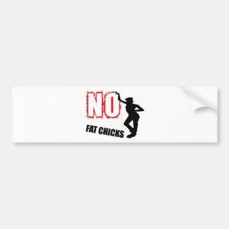 Funny No Fat Chicks Bumper Sticker