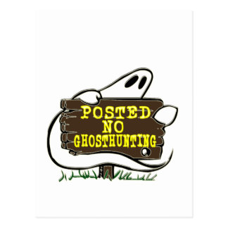 Funny No Ghost Hunting Sign Postcard