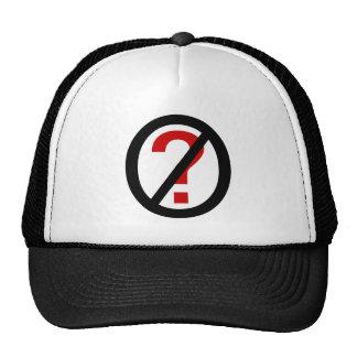 Funny No Questions ? trucker hat