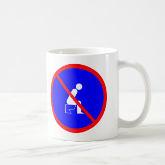 Funny No Sitting On Toilet Sign Cup
