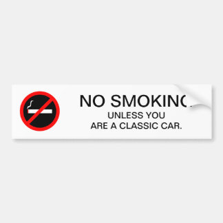 Funny NO SMOKING sign for gas station or mechanic Bumper Sticker