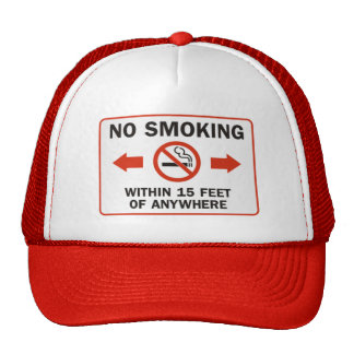 Funny No-Smoking Sign Trucker Hat