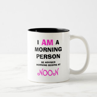 Funny Not a Morning Person Mug