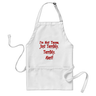 Funny Not Tense T-shirts Gifts Apron