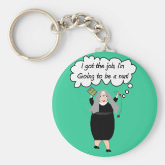 Funny Nun Cards Got The Job Gail Gabel Key Chains
