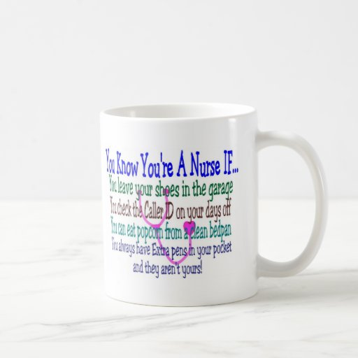 Funny Nurse Sayings Classic White Coffee Mug