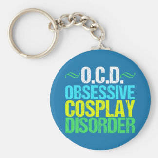 Funny Obsessive Cosplay Disorder Keychain