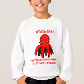 funny octopus cartoon stay away warning sweatshirt