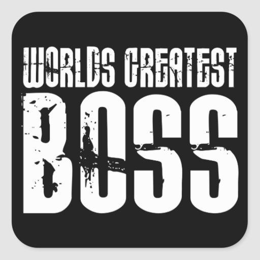 Funny Office Humor Bosses : World's Greatest Boss Square Stickers
