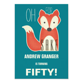 Funny Oh, For Fox Sake Birthday Party Card