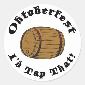 Funny Oktoberfest I'd Tap That Round Sticker