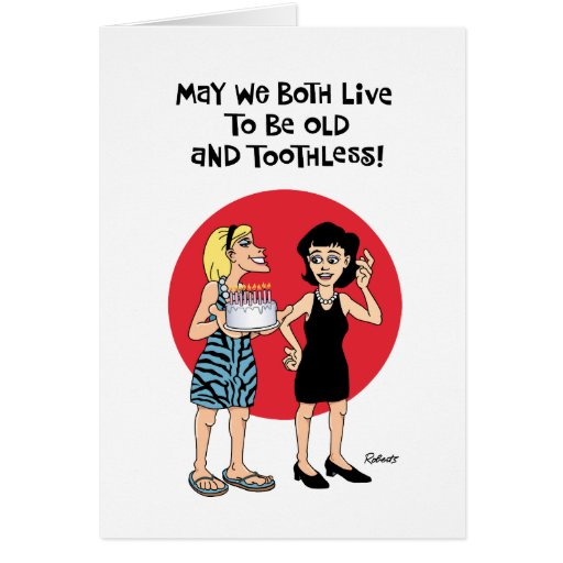 Funny Old and Toothless Birthday Card