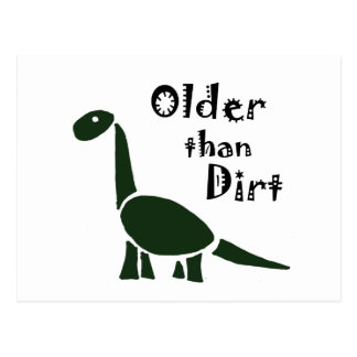 Funny Older than Dirt Old Age Cartoon Postcard