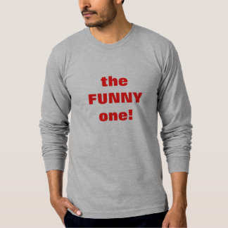 Funny one T-Shirt
