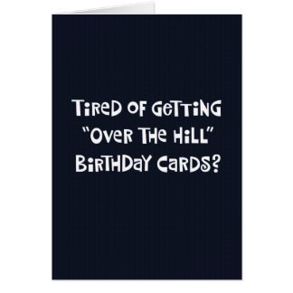 """Funny """"Over the Hill"""" 50th Birthday Card Humor"""