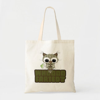 Funny Owl Whooo Hoot Farted Tote Bags