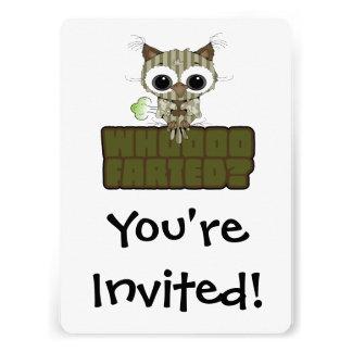 Funny Owl Whooo Hoot Farted Custom Invitation