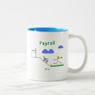 Funny Payroll Mug - Pay, Roll and Jump for Joy