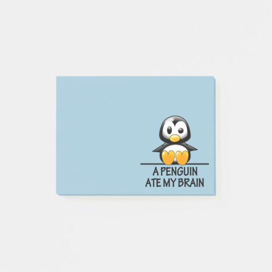 Funny Penguin Ate My Brain Graphic Post-it Notes