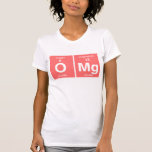 "Funny Periodic table ""OMG"" T Shirts"