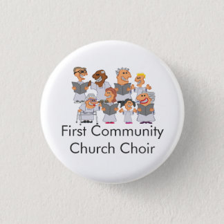 Funny Personalized Church Choir 1 Inch Round Button