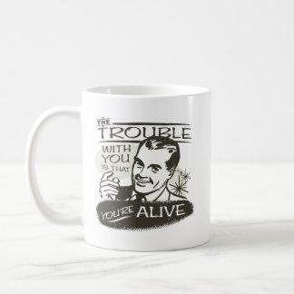 Funny Pessimist Coffee Mug