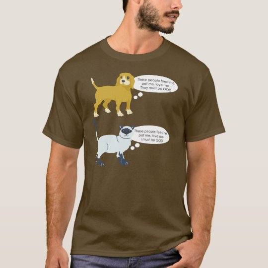 Funny pets view on humans shirt