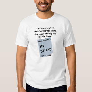 Funny Pharmacist T-Shirts Rx For Stupid