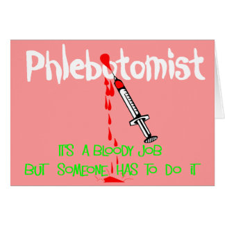 Funny Phlebotomist T-Shirts & Gifts Card
