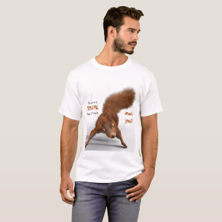 Funny Photo of Red Squirrel | Special Kind of Nuts T-Shirt