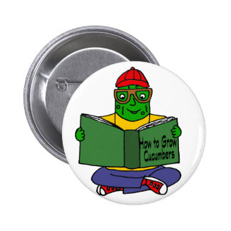 Funny Pickle Reading How to Grow Cucumbers 2 Inch Round Button
