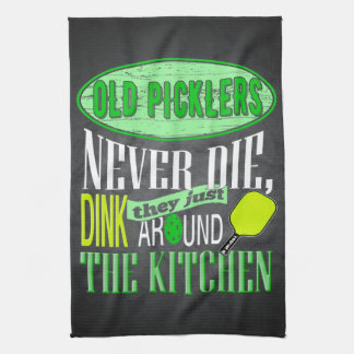 Funny Pickleball Joke Old Picklers Kitchen Towel