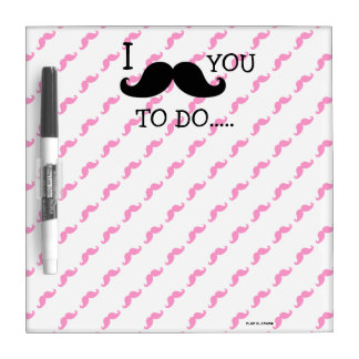 FUNNY PINK BLACK I MUSTACHE YOU TO DO DRY ERASE WHITE BOARD