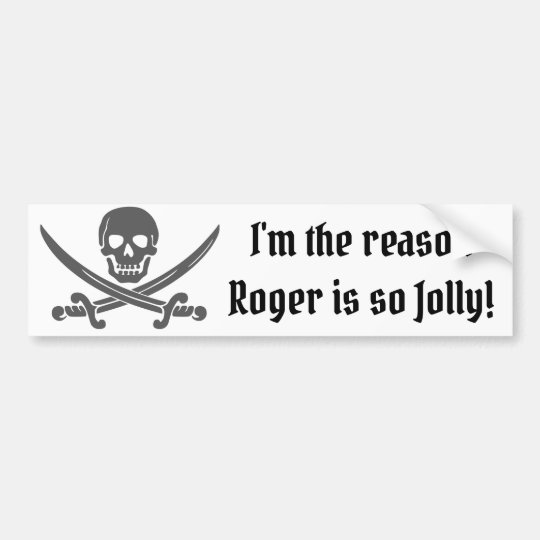 Funny Pirate Quote with Jolly Roger Bumper Sticker