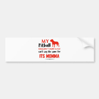 Funny Pit-bull Mommy designs Bumper Sticker
