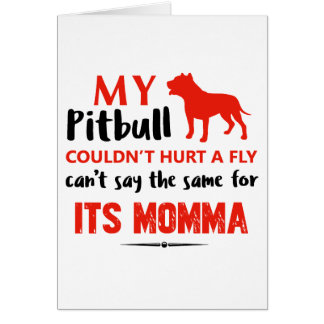 Funny Pit-bull Mommy designs Card