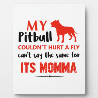 Funny Pit-bull Mommy designs Plaque