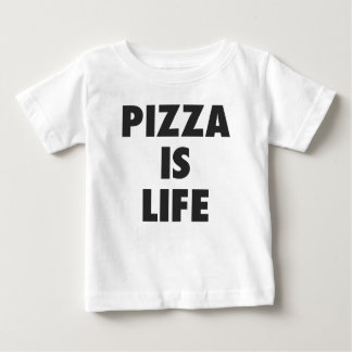 Funny Pizza is Life Fast Food Print Baby T-Shirt
