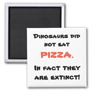 Funny pizza magnet